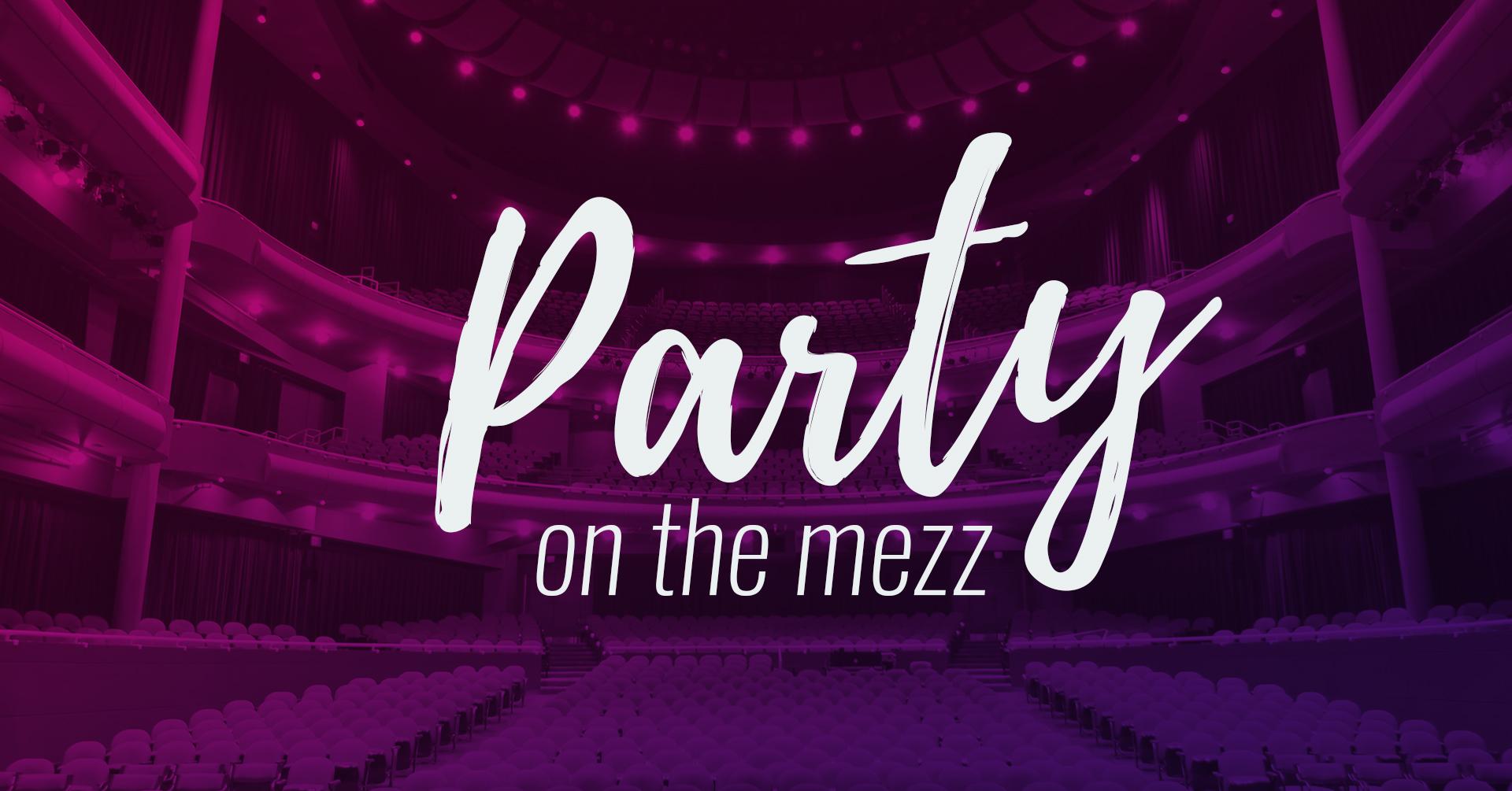 Party on the Mezz