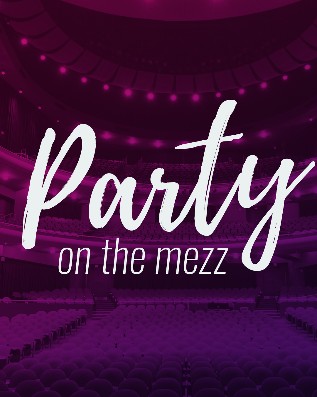 Party on the Mezz