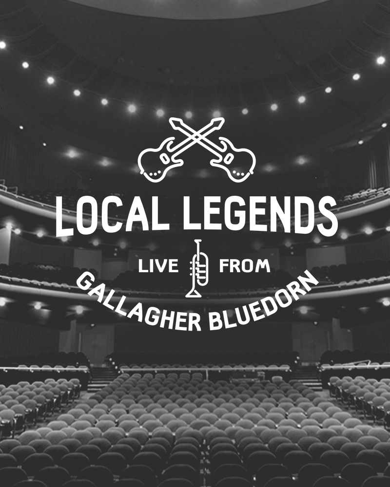Black and white image of the open hall with white text that reads Local Legends Live from Gallagher Bluedorn