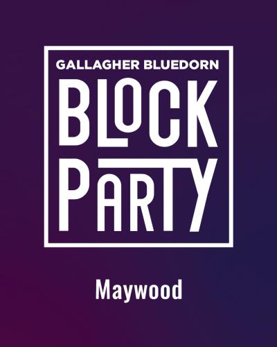 Block Party - Maywood Park