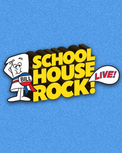 cartoon image of a bill stands next to yellow letters that read School House Rock! Live
