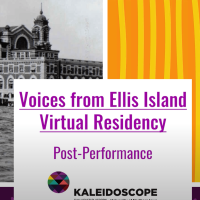 Voices from Ellis Island Virtual Residency Post-Performance
