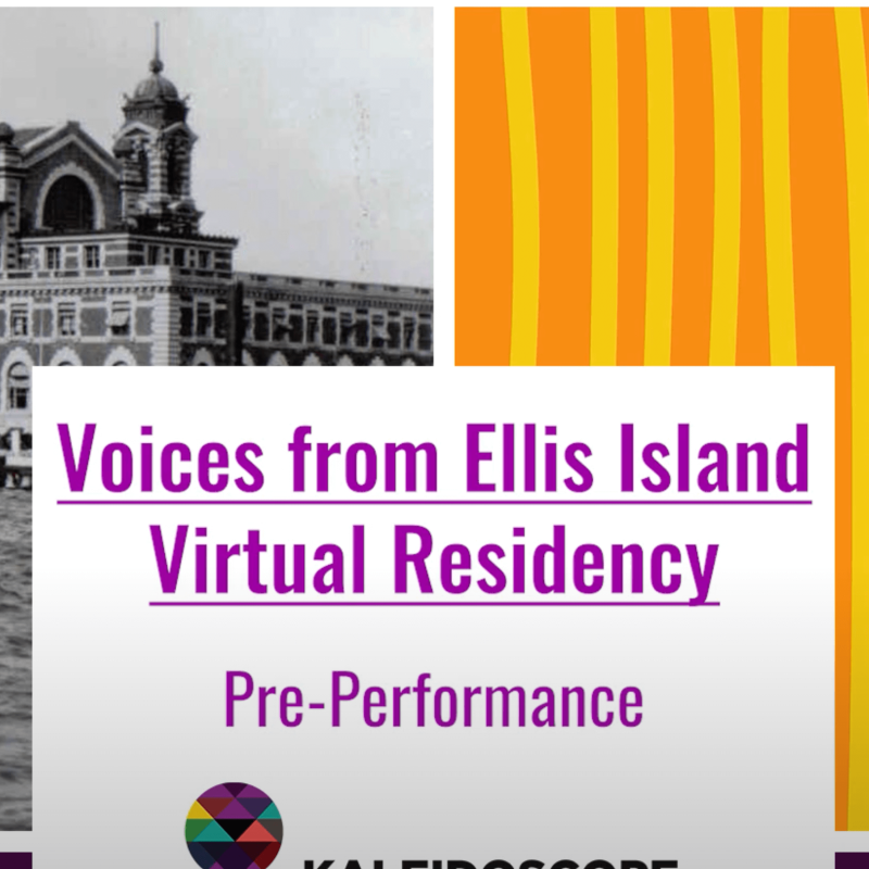 Voices from Ellis Island Virtual Residency Pre-Performance