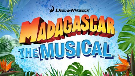 Dreamworks Madagascar the Musical